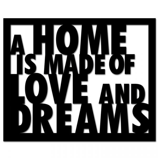 Napis 3D na ścianę DekoSign A HOME IS MADE OF LOVE AND DREAMS czarny HLD1-1
