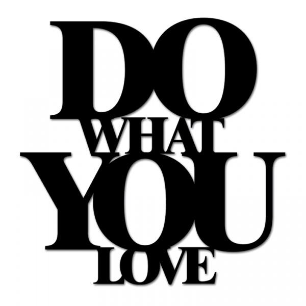 Napis 3D na ścianę DekoSign DO WHAT YOU LOVE czarny DWYL1-1