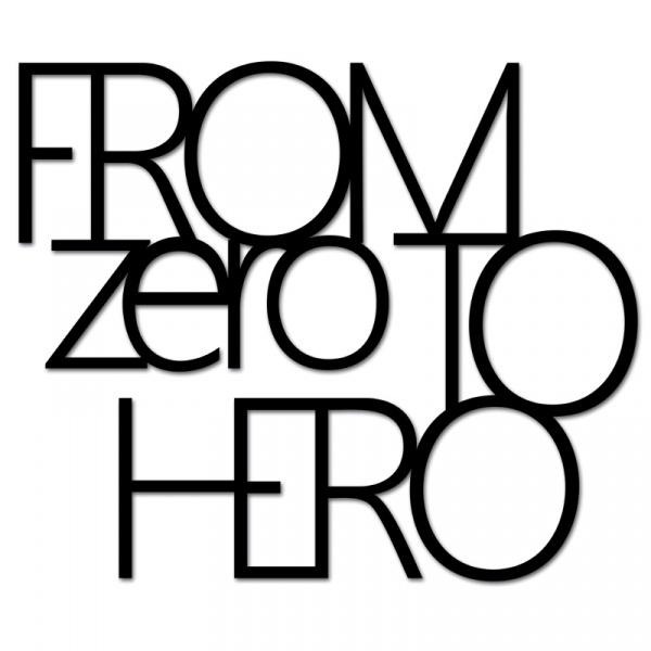 Napis 3D na ścianę DekoSign FROM ZERO TO HERO czarny FZTH1-1