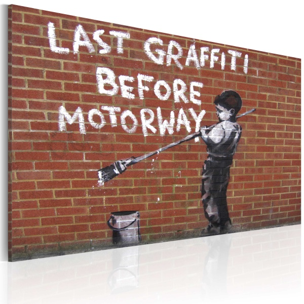 Obraz - Ostatnie graffiti przed autostradą (Banksy) (60x40 cm) A0-N1800