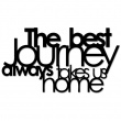 THE BEST JOURNEY ALWAYS TAKES US HOME TBJ1-1